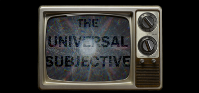 The Universal Subjective